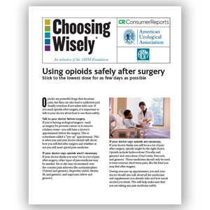 Opioid Use | Choosing Wisely: Using Opioids Safely After Surgery