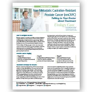 Non-Metastatic Castration-Resistant Prostate Cancer (nmCRPC) – Talking to Your Doctor about Treatment