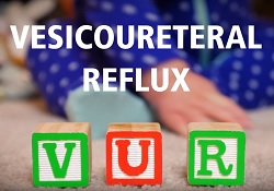 Vesicoureteral Reflux (VUR): When Urine Goes the Wrong Way